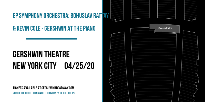 EP Symphony Orchestra: Bohuslav Rattay & Kevin Cole - Gershwin At The Piano at Gershwin Theatre